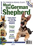 img - for Meet the German Shepherd (AKC Meet the Breed Series) book / textbook / text book