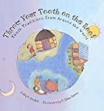 img - for [(Throw Your Tooth on the Roof: Tooth Traditions from Around the World )] [Author: Selby B Beeler] [Dec-2003] book / textbook / text book