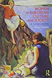 img - for Women in European Culture and Society Text and Sourcebook - BUNDLE book / textbook / text book