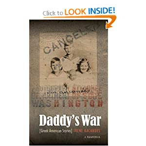 Daddy's War: Greek American Stories Irene Kacandes
