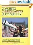 Coaching Cheerleading Successfully (C...