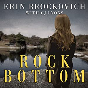 Rock Bottom: A Novel | [Erin Brockovich, C. J. Lyons]
