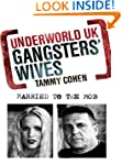 Gangsters' Wives (Underworld UK)