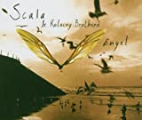 Scala & Kolacny Brothers Engel