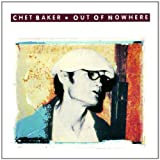Acquista CHET BAKER/OUT OF NOWHERE
