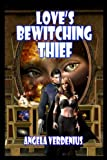 Loves Bewitching Thief (Book 6)