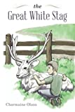 img - for The Great White Stag book / textbook / text book