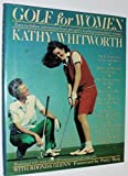 img - for Golf for Women by Kathy Whitworth (1990-07-03) book / textbook / text book