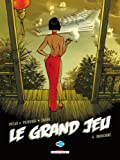 Le Grand Jeu, Tome 4 : Indochine
