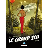 Le Grand Jeu, Tome 4 : Indochinepar Jean-Pierre P�cau
