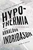 Hypothermia: An Inspector Erlendur Novel (Icelandic Thriller)