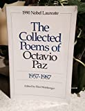 img - for The Collected Poems of Octavio Paz 1957-1987 book / textbook / text book