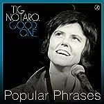 Popular Phrases | Tig Notaro