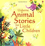 Animal Stories for Little Children (Picture Story Books)