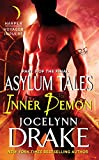 Inner Demon: Part 3 of the Final Asylum Tales (The Asylum Tales series)