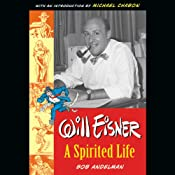 Will Eisner: A Spirited Life | [Bob Andelman]