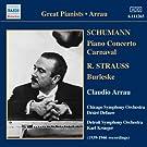 Strauss, R.: Burleske / Schumann: Piano Concerto / Carnaval (Arrau) (1944-46)
