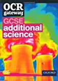 img - for OCR Gateway GCSE Additional Science Student Book book / textbook / text book