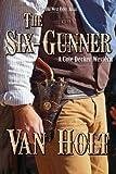 The Six-Gunner