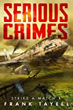 img - for Serious Crimes (Strike a Match Book 1) book / textbook / text book