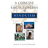 A Concise Encyclopedia of Hinduism (Concise Encyclopedia of World Faiths)