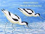 img - for Robert Gillmor's Norfolk Bird Sketches book / textbook / text book