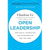 Open Leadership: How Social Technology Can Transform the Way You Leadby Charlene Li