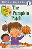 The Pumpkin Patch [With Paperback Book] (Robin Hill School)