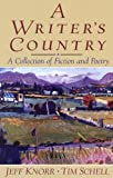 A Writers Country: A Collection of Fiction and Poetry
