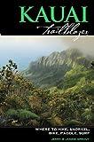 Kauai Trailblazer: Where to Hike, Snorkel, Bike, Paddle, Surf (Trailblazer Travel Books)