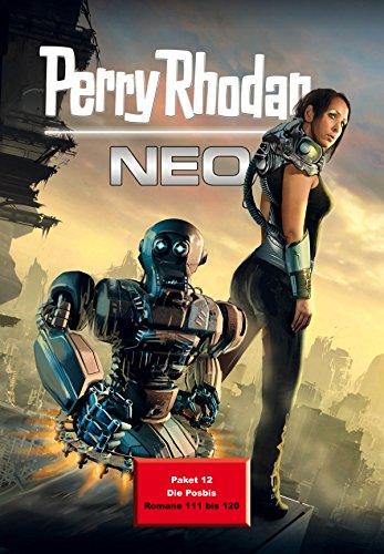 Perry Rhodan Neo Paket 12: Die Posbis: Perry Rhodan Neo Romane 111 bis 120