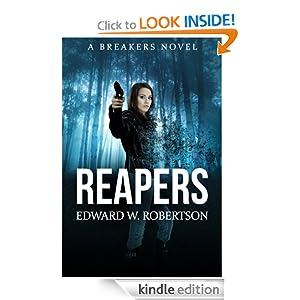 : Reapers (Breakers, Book 4) eBook: Edward W. Robertson: Kindle Store