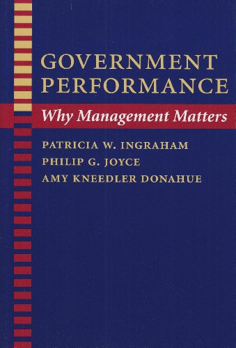 Government Performance: Why Management Matters (Johns Hopkins Studies in Governance and Public Management)