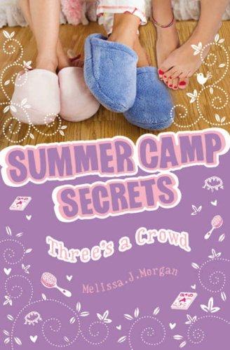 Three's a Crowd (Summer Camp Secrets)
