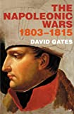 Napoleonic Wars, 1803-1815 (0712607196) by Gates, David