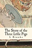 img - for The Story of the Three Little Pigs book / textbook / text book