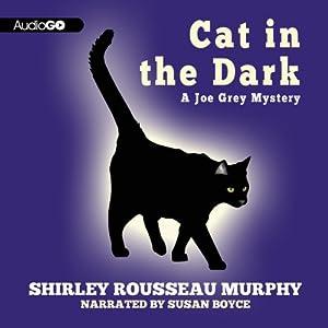 Cat in the Dark: A Joe Grey Mystery, Book 4 | [Shirley Rousseau Murphy]