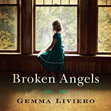 Broken Angels Audiobook by Gemma Liviero Narrated by Nico Evers-Swindell, Emily Foster