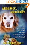 Animal Voices, Animal Guides: Discove...