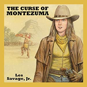 The Curse of Montezuma | [Les Savage, Jr.]