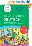 PONS Das gro�e �bungsbuch Deutsch 1....