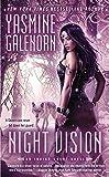 Night Vision (An Indigo Court Novel) (0425259226) by Galenorn, Yasmine