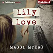 Lily Love | [Maggi Myers]