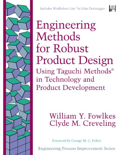 Engineering Methods for Robust Product Design: Using...