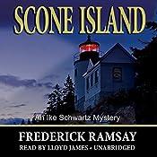 Scone Island: An Ike Schwartz Mystery, Book 8 | Frederick Ramsay