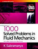 1000 Solved Problems in Fluid Mechanics: Includes Hydraulic Machines