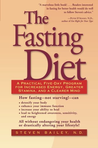 The Fasting Diet, by Steven Bailey