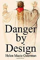 Danger by Design