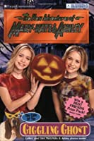 New Adventures of Mary-Kate & Ashley #31: The Case of the Giggling Ghost: (The Case of the Giggling Ghost)