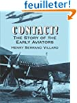 Contact!: The Story of the Early Avia...